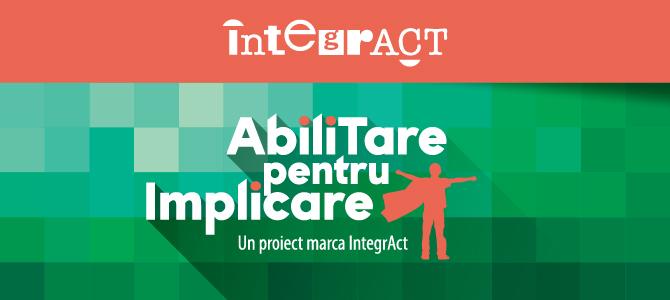 AbiliTare pentru IMPLICARE (un proiect marca IntegrACT)