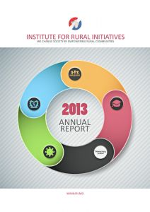 Institute for Rural Initiatives - Annual Report 2013, A4 format, 37 pp.