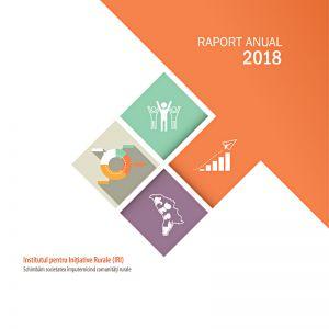 Institutul pentru Inițiative Rurale - raport anual 2018, format 21 x 21 cm, 44 pag.